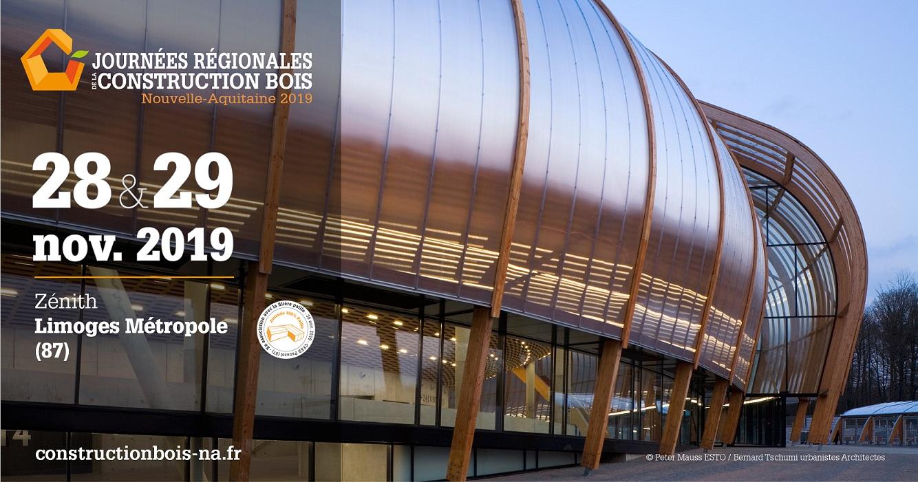 Constructeur Maison En Bois Limoges journées régionales de la construction bois : édition 2019